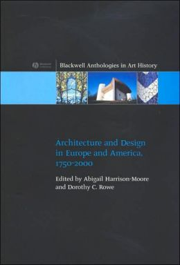 Architecture and Design in Europe and America, 1750-2000
