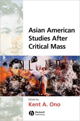 Asian American Studies After Critical Mass
