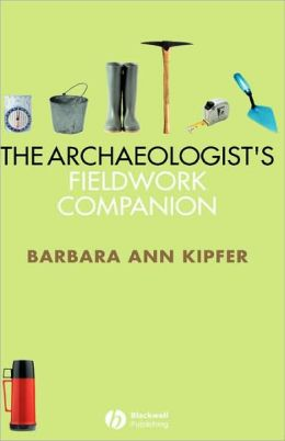The Archaeologist's Fieldwork Companion