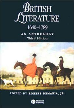 British Literature, 1640-1789: An Anthology