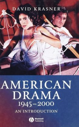 American Drama 1945 - 2000: An Introduction