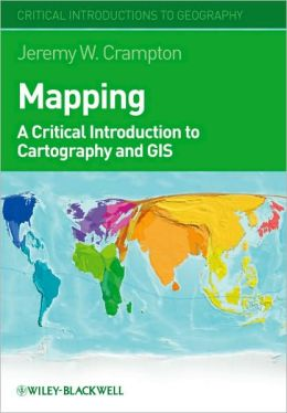 Mapping: A Critical Introduction to Cartography and GIS