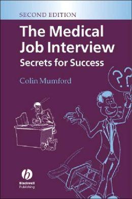 The Medical Job Interview: Secrets for Success