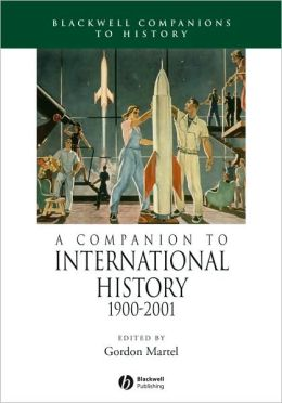 A Companion to International History 1900-2001
