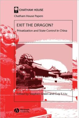 Exit the Dragon: Privatization and State Control in China