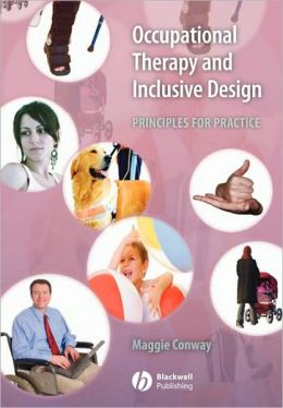 Occupational Therapy and Inclusive Design: Principles for Practice