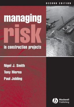 Managing Risk in Construction Projects 2e