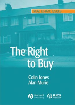 The Right to Buy: Analysis and Evaluation of a Housing Policy