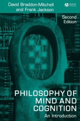The Philosophy of Mind and Cognition: An Introduction