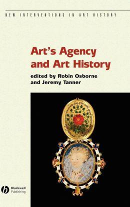 Art's Agency and Art History