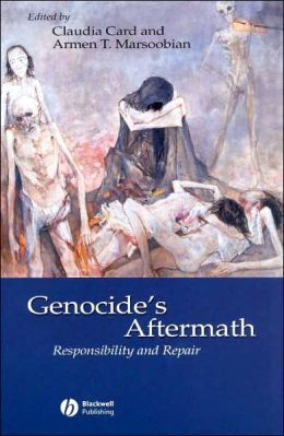 Genocide's Aftermath Responsibility and Repair