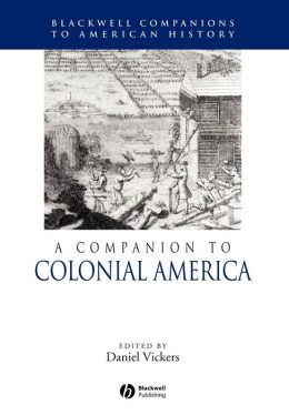 A Companion to Colonial America