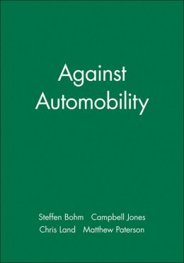 Against Automobility