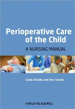 Perioperative Care of the Child: A Nursing Manual