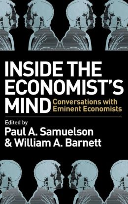 Inside the Economist's Mind: Conversations with Eminent Economists
