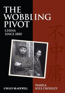 The Wobbling Pivot, China since 1800: An Interpretive History