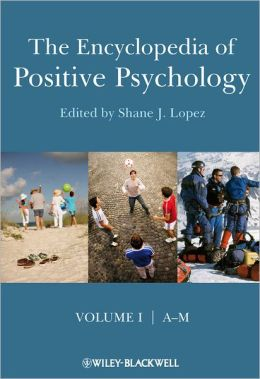 The Encyclopedia of Positive Psychology