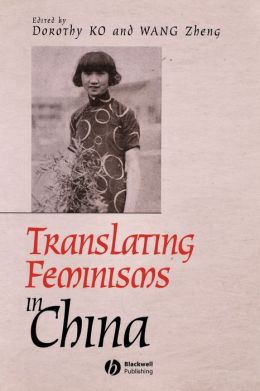 Translating Feminisms in China