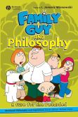 Book Cover Image. Title: Family Guy and Philosophy:  A Cure for the Petarded, Author: J. Jeremy Wisnewski