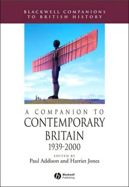 A Companion to Contemporary Britain: 1939-2000