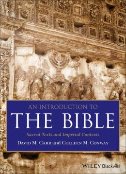 An Introduction to the Bible: Sacred Texts and Imperial Contexts