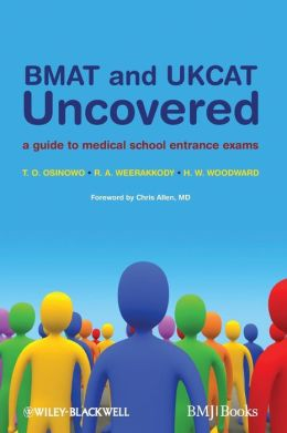 BMAT and UKCAT Uncovered: A Guide to Medical School Entrance Exams