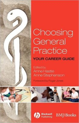 Choosing General Practice: Your Career Guide