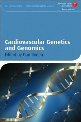 Cardiovascular Genetics and Genomics