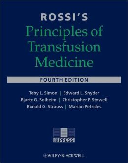 Rossi's Principles of Transfusion Medicine [With 2 CDROMs]