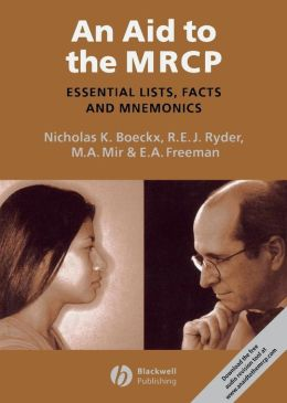 Aid to the MRCP: Essential Lists, Facts and Mnemonics