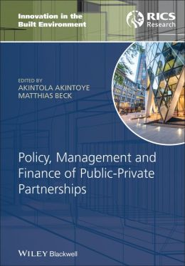 Policy, Finance & Management for Public-Private Partnerships