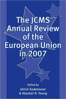 The JCMS Annual Review of the European Union in 2007