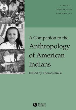 Companion to the Anthropology of American Indians