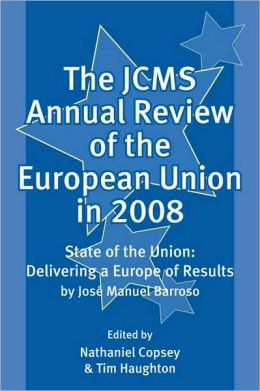 The JCMS Annual Review of the European Union In 2008