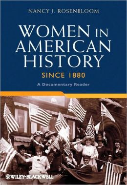 Women in American History Since 1880: A Documentary Reader