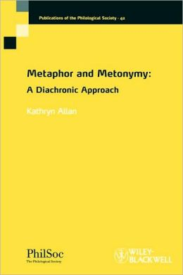 Metaphor and Metonymy: A Diachronic Approach