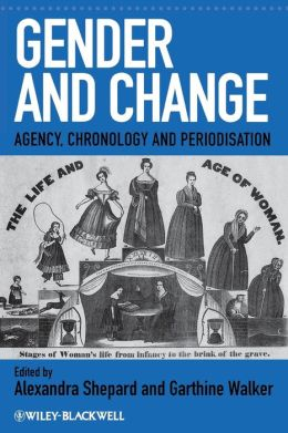 Gender and Change: Agency, Chronology and Periodisation