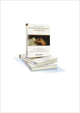 The Encyclopedia of English Renaissance Literature