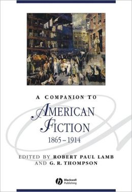 A Companion to American Fiction 1865-1914