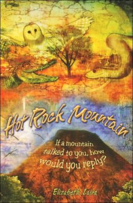 Hot Rock Mountain: If a Mountain Talked to You How Would You Reply