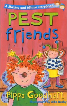 Pest Friends: A Maxine and Minnie Storybook