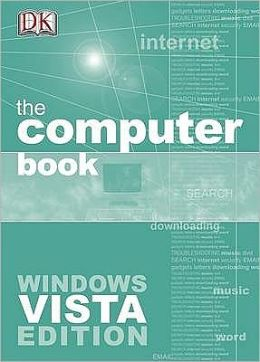 The Computer Book : Windows Vista Edition