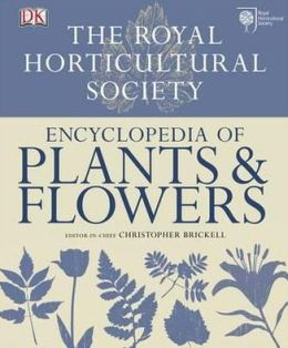 Royal Horticultural Society Encyclopedia of Plants & Flowers