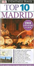 Top 10 Madrid [With Map]