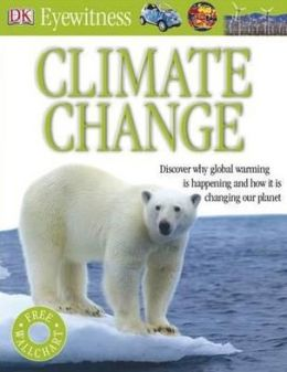 Climate Change (DK Eyewitness Books Series)