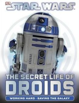 The Secret Life of Droids.
