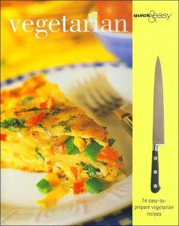 Vegetarian (Quick & Easy Series)