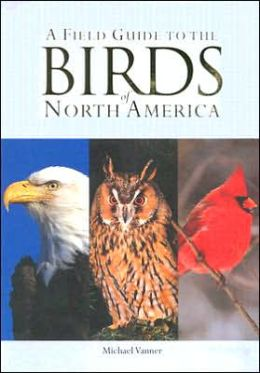 Field Guide to the Birds of North America