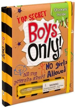 Top Secret Boys Only!