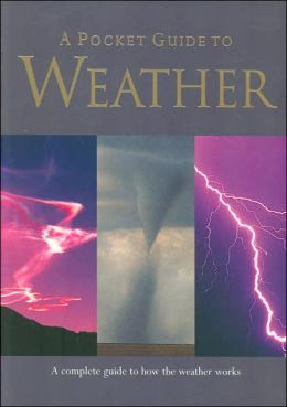 A Pocket Guide to Weather